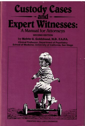 9780131953987: Custody Cases and Expert Witnesses: A Manual for Attorneys