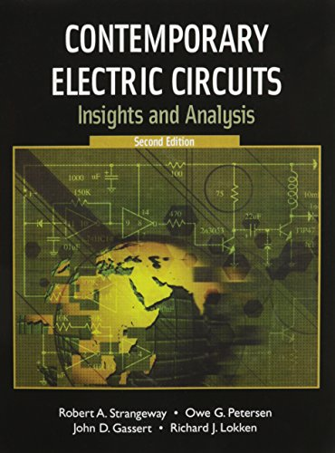 9780131954663: Contemporary Electric Circuits: Insights and Analysis with Lab Manual (2nd Edition)