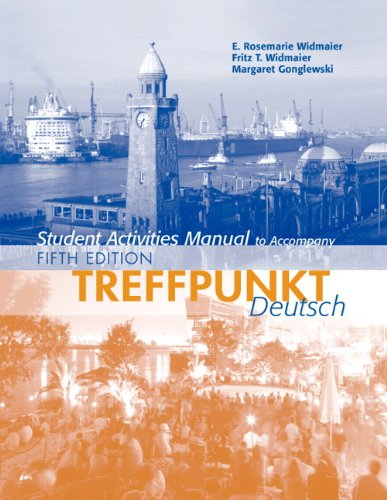 9780131955813: Student Activities Manual for Treffpunkt Deutsch: Grundstufe