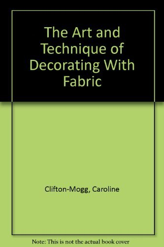 9780131956032: The Art and Technique of Decorating With Fabric