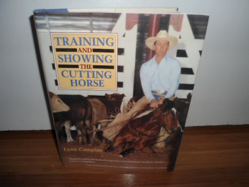 9780131956292: Training and Showing the Cutting Horse