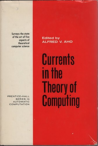 9780131956513: Currents in the Theory of Computing (Prentice-Hall series in automatic computation)