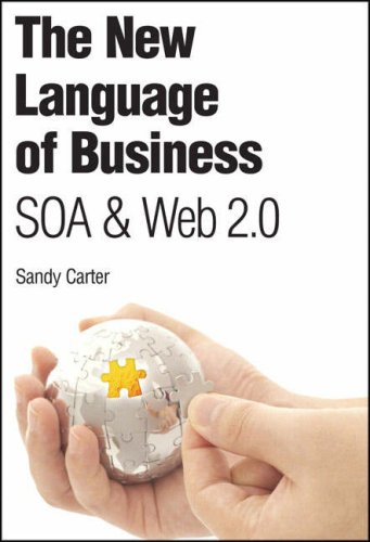 9780131956544: The New Language of Business: SOA & Web 2.0