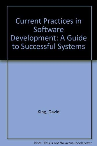9780131956780: Current Practices in Software Development: A Guide to Successful Systems