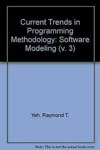 9780131957275: Current Trends in Programming Methodology: Software Modeling (v. 3)