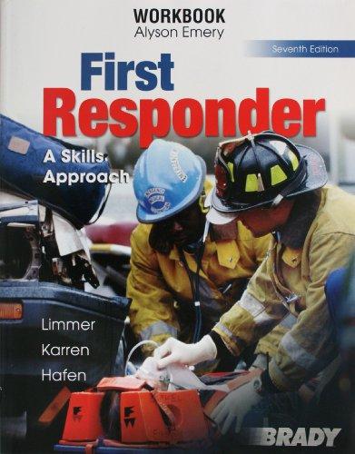 9780131958111: First Responder, A Skills Approach - Workbook