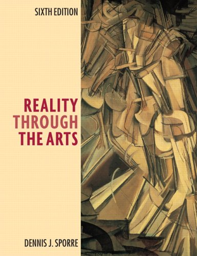 9780131958586: Reality Through the Arts (6th Edition)