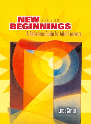 9780131958890: New Beginnings: Guide to Adult Learners (3rd Edition)