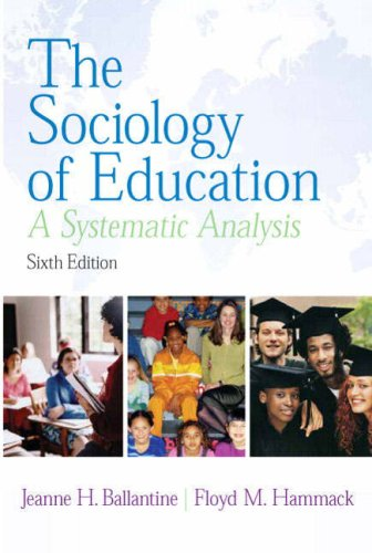 9780131958944: The Sociology of Education: A Systematic Analysis (6th Edition)