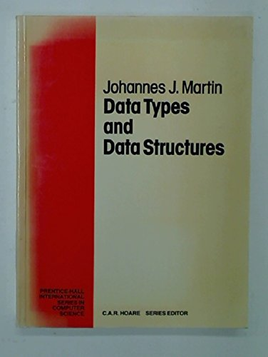 9780131959750: Data Types and Data Structures (Prentice-Hall International series in computer science)