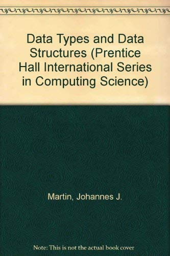9780131959835: Data Types and Data Structures (Prentice Hall International Series in Computing Science)