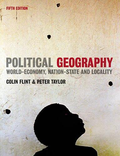 9780131960121: Political Geography: World-Economy, Nation-State and Locality