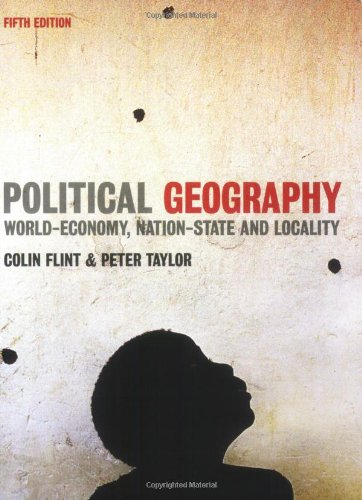 9780131960121: Political Geography: World-economy, Nation-state and Locality (5th Edition)