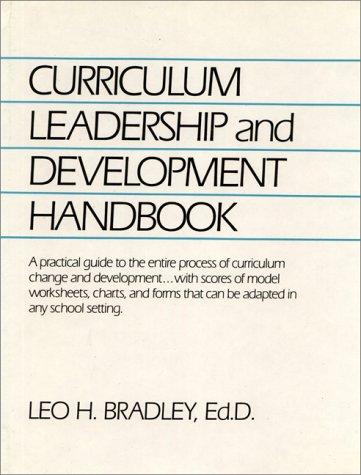 Curriculum Leadership and Development Handbook: Leo H. Bradley