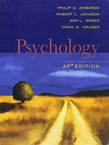 Psychology: AP edition: Zimbardo, Philip G.; Johnson, Robert L.; Weber, Ann L.; Gruber, Craig W.