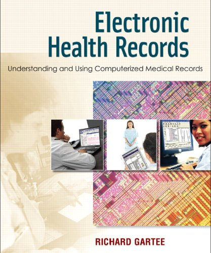 9780131960794: Electronic Health Records: Understanding and Using Computerized Medical Records
