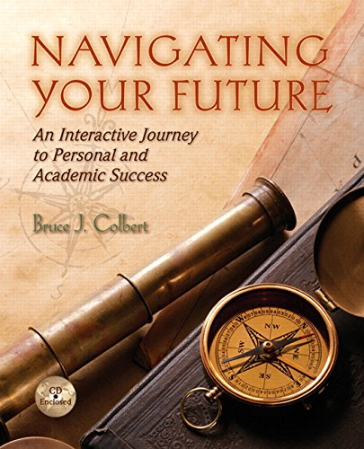 9780131960848: Navigating Your Future: Interactive Journey to Personal and Academic Success