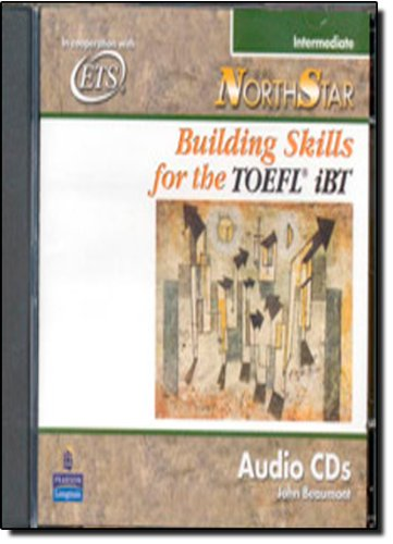 NorthStar: Building Skills for the TOEFL iBT,: BEAUMONT