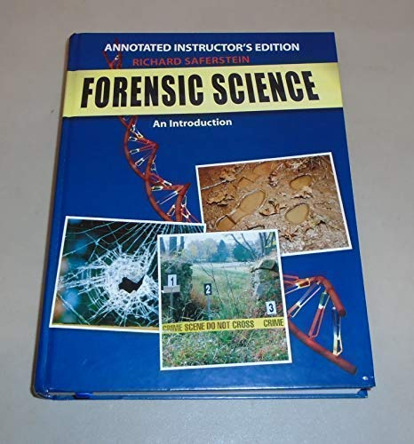 Forensic Science An Introduction Annotated Instructor's Edition: Saferstein, Richard