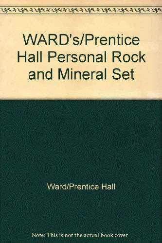 9780131961548: WARD'S/Prentice Hall Personal Rock and Mineral Set