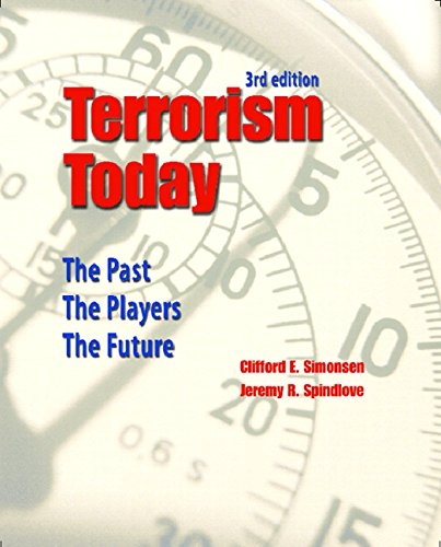 9780131961838: Terrorism Today: The Past, The Players, The Future (3rd Edition)
