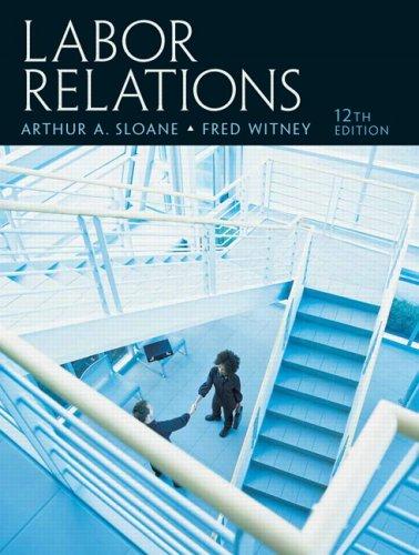 9780131962231: Labor Relations