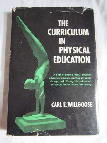 9780131962873: Curriculum in Physical Education