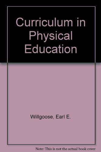 9780131962958: Curriculum in Physical Education