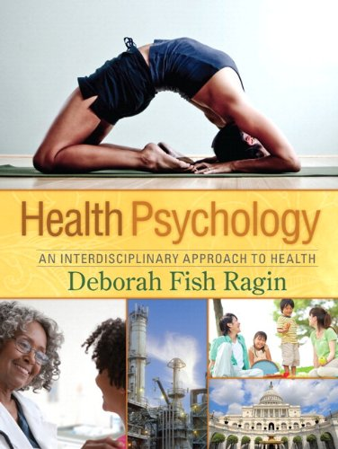 9780131962972: Health Psychology: An Interdisciplinary Approach to Health