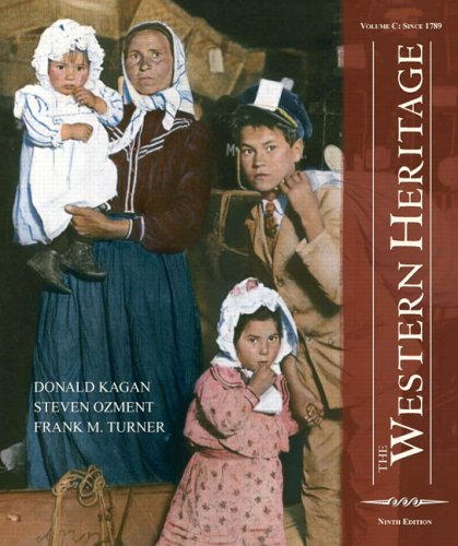 9780131963153: The Western Heritage: Volume C (9th Edition)