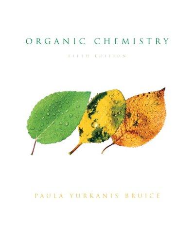 Organic Chemistry: Paula Y. Bruice