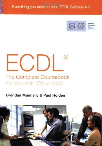 9780131964310: ECDL4 the Complete Coursebook for Office 2003