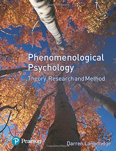 9780131965232: Phenomenological Psychology: Theory, Research and Method