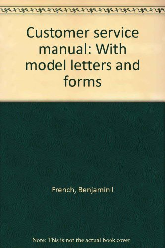 9780131965683: Customer service manual: With model letters and forms