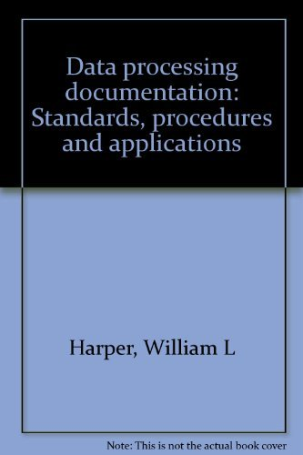 9780131967823: Data processing documentation: standards, procedures, and applications