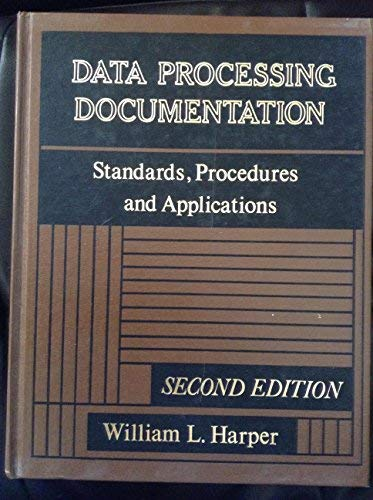 9780131968165: Data Processing Documentation: Standards, Procedures and Applications