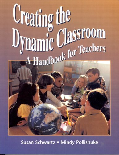 9780131968394: Creating the Dynamic Classroom