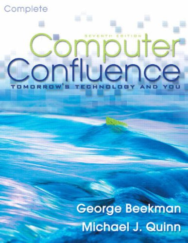 9780131968769: Computer Confluence: Complete Edition: Tomorrow's Technology and You