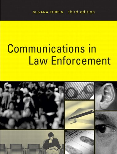 9780131969209: Communications in Law Enforcement (3rd Edition)