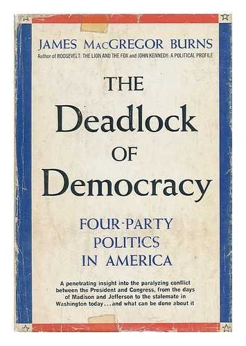 9780131969490: The Deadlock of Democracy: Four-Party Politics in America
