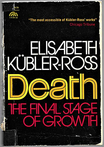 9780131969988: Death: The Final Stage of Growth