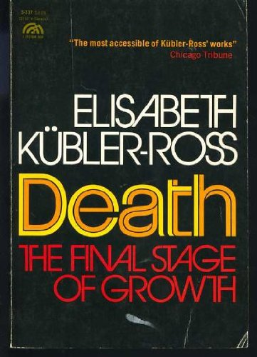 9780131969988: Death: The Final Stage of Growth (Human Development Books)