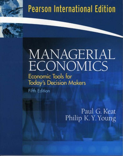 9780131970748: Managerial Economics: Economic Tools for Today's Decision Makers: International Edition