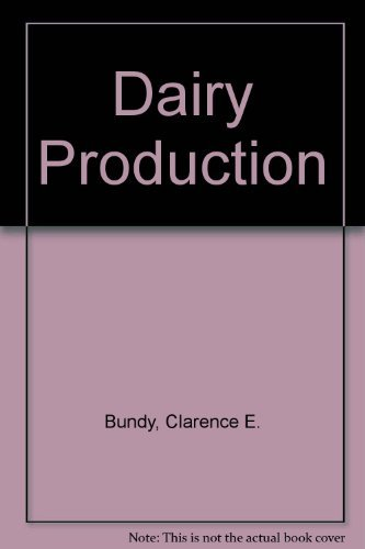 9780131970793: Dairy Production