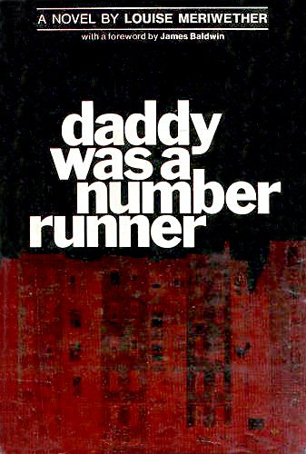 Daddy Was a Number Runner