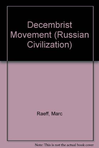 9780131971523: The Decembrist Movement: Russian Civilization Series