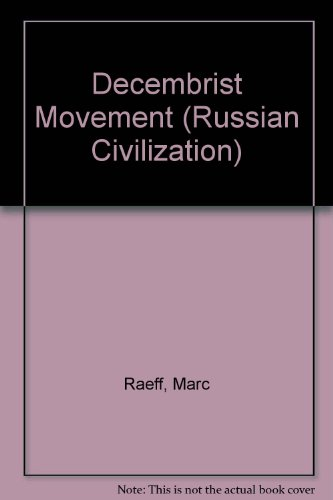 9780131971523: The Decembrist Movement: Russian Civilization Series