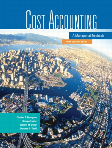 9780131971905: Cost Accounting: A Managerial Emphasis, Fourth Canadian Edition (4th Edition)
