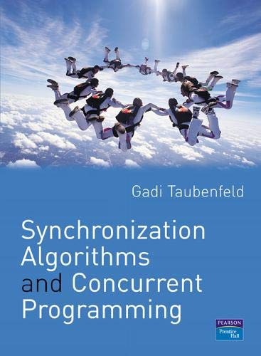 9780131972599: Synchronization Algorithms and Concurrent Programming