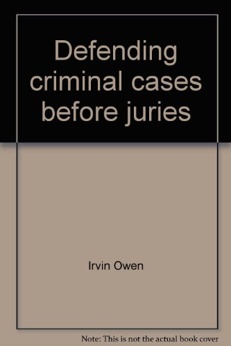 9780131974913: Defending criminal cases before juries: A common sense approach